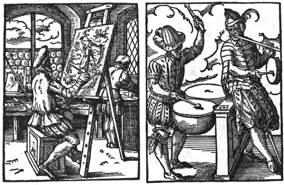 FIGURE 5 (left). Painter, from Hans Sachs' 1568 _Ständebuch_ (illustrated by Jost Amman). FIGURE 6 (right). Drummer and fife-player, from Hans Sachs' 1568 Ständebuch (illustrated by Jost Amman).